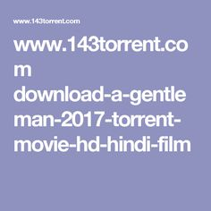www143torrentcom download a gentleman 2017 torrent movie - Halloween 2 2017 Torrent