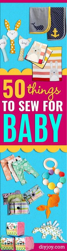 51 Things to Sew for Baby - Cool Gifts For Baby, Easy Things To Sew And Sell, Quick Things To Sew For Baby, Easy Baby Sewing Projects For Beginners, Baby Items To Sew And Sell. Cute and Creative Ideas for Boys and Girls http://diyjoy.com/sewing-projects-for-baby