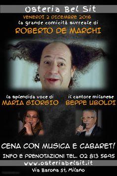 Venerdì 2 dicembre 2016 Roberto De Marchi - Osteria Bel Si