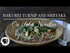 Make this Hakurei Turnip Soba recipe with maple-glazed turnips fried with shiitake mushrooms. Get the Kitchen Vignettes recipe at PBS Food. Entree Recipes, Veggie Recipes, Asian Recipes, Dinner Recipes, Cooking Recipes, Cooking Tips, Ethnic Recipes, Soba Recipe, Recipes