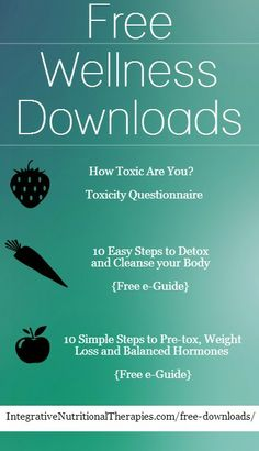 Free Wellness Downloads to learn to become the expert in your own body!  http://www.integrativenutritionaltherapies.com/free-downloads/