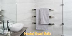 During the winter season, the temperatures get very low and the need of heated towel rails in most homes can be seen. The rail will not just warm the towel but also warm the room