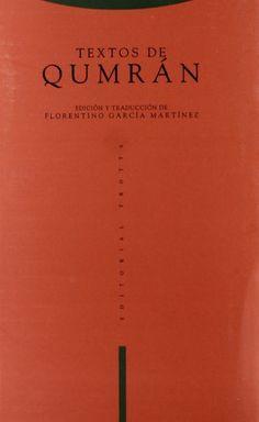 Textos de Qumrán / introducción y edición de Florentino García Martínez Edición 3ª ed. - Madrid : Trotta, 1993