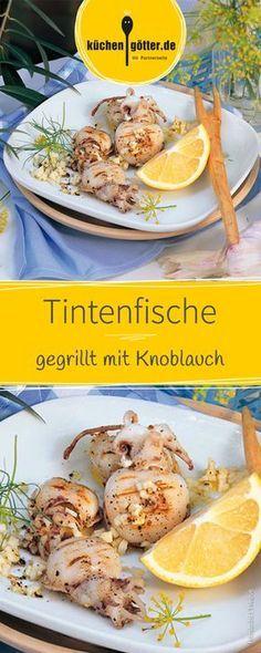 Gegrilltes Seafood frisch vom Grill, besonders lecker: Mit Knoblauch gegrillte Tintenfische!