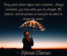 """– Harrie""""Every great dream begins with a dreamer. Always remember, you have within you the strength, the patience, and the passion to reach for the stars to change the world.""""t Tubman Affiliate Marketing, Social Media Marketing, Digital Marketing, Marketing News, Internet Marketing, Harriet Tubman, Reaching For The Stars, Digital Media, Change The World"""