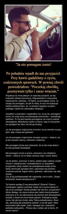 Ja nie pomagam żonie: co myślicie o tej historii? Self Improvement, Kids And Parenting, Motto, Good To Know, Inspire Me, Real Life, Psychology, Poems, Wisdom