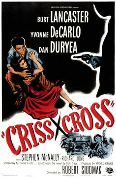 Criss Cross Movie Poster - Internet Movie Poster Awards Gallery