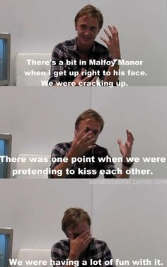 I feel like Tom Felton is always admitting this kind of stuff but you never catch daniel talking about how him and Maggie Smith were making out on set