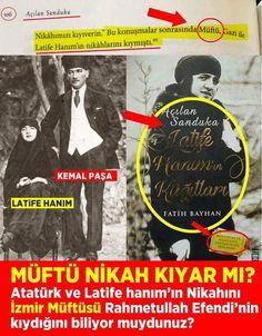 Müftünün resmi nikah kıymasını Laikliğe aykırı bulan sözde laikler, Atatürkün yolundan gittiğini iddia edenler, Bakın Atatürk'ün nikahını bizzat müftü kıyıyor...