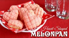 Heart-Shaped Mini Melonpan (Japanese Sweet Buns) Easy Cup Measurement - OCHIKERON - CREATE EAT HAPPY - YouTube