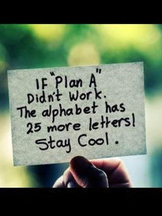 Don't fret when things don't go the way you planned.