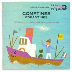 Comptines enfantines  Pergaola / 196? / 18×18cm レコード /  Disque Illustre Pergolaという子ども向けのレコードシリーズ。アラン・グレのイラストのレコードはめずらしいです。Comptines とは辞書でひくと「遊びの順番や鬼を決めるときのはやし文句」だそうです。数え歌のようなものだと思います。歌はイル・ド・フランスの子ども達です。