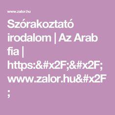 Szórakoztató irodalom | Az Arab fia  | https://www.zalor.hu/