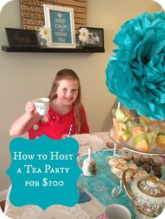 Home 4 Good: How to Host a Little Girls' Tea Party for $100- loved the homemade lip gloss idea
