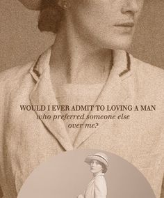 """Would I ever admit to loving a man who preferred someone else over me?""  Poor Mary :("