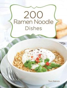 """Read Ramen Noodle Dishes"""" by Toni Patrick available from Rakuten Kobo. 200 solutions for tasty salads and ramen noodle dishes! The newest additions to our popular 200 series, 200 Salads and Ramen Noodle Recipes, Ramen Noodles, Soup Recipes, Cooking Recipes, Recipies, Noodle Soups, Supper Recipes, Asian Recipes, Healthy Recipes"""