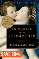 In Praise of the Stepmother: A Novel