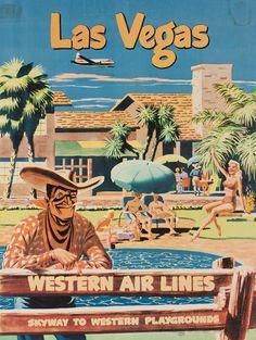 Las Vegas - Western Air Lines - Travel Advertising Poster Vintage Advertisements, Vintage Ads, Vintage Airline, Unique Vintage, Airline Travel, Air Travel, Las Vegas Nevada, Vegas 2, Reno Nevada