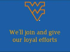 West Virginia University Mountaineers - fight song with words - Hail West Virginia!