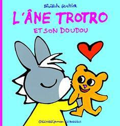 Amazon.fr - L'âne Trotro et son doudou - Bénédicte Guettier - Livres