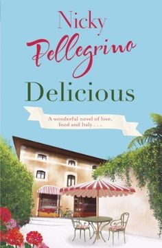 Delicious-By-Nicky-Pellegrino-9780752864631