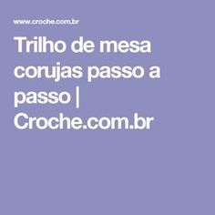 Trilho de mesa corujas passo a passo | Croche.com.br