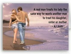 #OnlineDating365 #RealManQuote by #AjJoshi