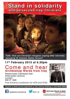 I'm really thrilled to support the public meeting, which will see #Iraqi Archbishop Bashar Warda speak at the #Westminster Cathedral on the situation being faced by #Iraq's #Christian #community. I would like to strongly urge all friends in #London to try and attend this unique  gathering and to show your support for the thousands of #displaced #IraqiChristians.