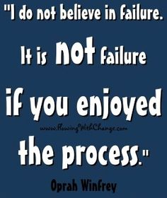 Failure quote via www.FlowingwithChange.com