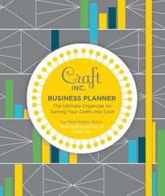 Craft, Inc. Business Planner - by Meg Mateo Ilasco