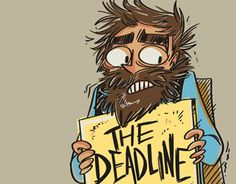 """Check out new work on my @Behance portfolio: """"The Deadline is Nigh"""" http://be.net/gallery/32045673/The-Deadline-is-Nigh"""