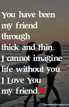 Life Quotes : We have been Best Friends Forever Bonnie,and I just wanted to remind you how muc. - About Quotes : Thoughts for the Day & Inspirational Words of Wisdom My Friend Quotes, Bff Quotes, Cute Quotes, Friendship Quotes, Best Friends Forever Quotes, Nice Sayings, Friend Book, Funny Friendship, Zodiac Quotes