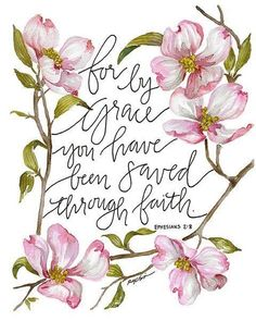 For by grace you have been saved through faith.- Ephesians This reproduction of an original hand painted, hand lettered watercolor and gouche painting by Ru Bible Verses Quotes, Bible Scriptures, Faith Quotes, Gods Grace Quotes, Jw Bible, Encouraging Verses, Godly Quotes, Adonai Elohim, Bible Art