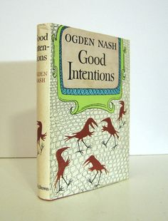 Maurice Sendak DustJacket Art on Good Intentions by Ogden Nash. Issued through a book club. For sale by ProfessorBooknoodle, $24.00