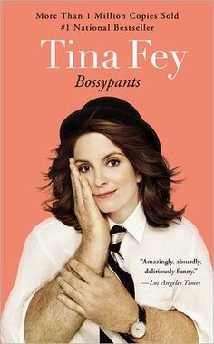 """""""Bossypants. I worship her. You know what? She writes really, really, really well. In addition to everything else, I mean. The writing here is a superb piece of business. The last pages are as good as any short story ever."""""""
