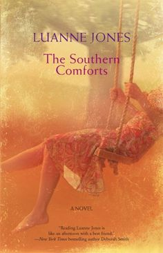 The Southern Comforts by Luanne Jones