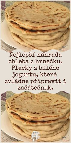 Nejlepší náhrada chleba z hrnečku. Placky z bílého jogurtu, které zvládne připravit i začátečník. Cooking Recipes, Healthy Recipes, Food Platters, Food Humor, Kefir, Bakery, Food And Drink, Low Carb, Breakfast