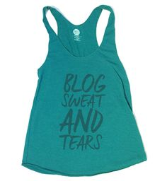 Blog Sweat and Tears Ladies Racerback Tank Evergreen from The Printed Palette