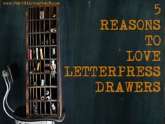 5 reasons to love letterpress drawers ideas trays interiors trends Letterpress Drawer, Drawer Ideas, Types Of Wood, Sorting, Trays, Like You, Hold On, Drawers, Interiors