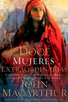 Extraordinarias Mujeres De La Biblia - Eunice Faith Priddy (Un Estudio Devocional De 50 Mujeres ...  @tataya.com.mx