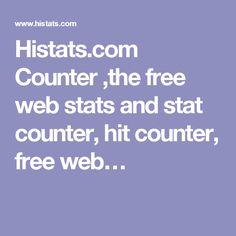 Histats.com Counter ,the free web stats and stat counter, hit counter, free web…