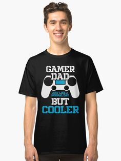 This design would be an ideal gift to give your father for his birthday or even for christmas. This is a fun design and will bring a few laughs to anyone that see& it. You Are The Father, Cool Designs, Shirt Designs, Dads, Gaming, Bring It On, Artists, Birthday, Unique