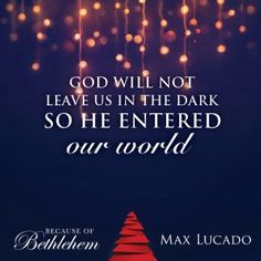 Merveilleux Max Lucado, Bethlehem, Counseling, Merry Christmas, Journaling,  Inspirational Quotes, Gratitude, Relationships, Bible