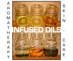Infused Oils for Aromatherapy & Skincare #beauty #recipes #aroma
