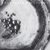 Lucy 'Self Mythology' [SALP004 - SACD007] by Stroboscopic Artefacts on SoundCloud