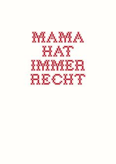 Digitaldruck - Druck *Mama hat immer Recht* - ein Designerstück von Pap-Seligkeiten bei DaWanda