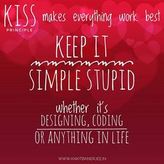 #KISSPrinciple #Software #softwaredevelopment #developer #coding #programming #KeepItSimple #LifeQuote #Quotes #Simplicity