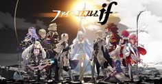 Fire Emblem if IM SO EXCITED!!!!!!!!!!!!!!!!!!!!!!!!!!!!!!!!