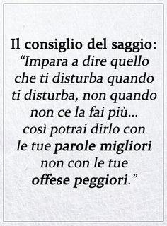 Wise Quotes, Words Quotes, Inspirational Quotes, Sayings, Italian Quotes, Motivational Phrases, Some Words, Beautiful Words, Funny Texts