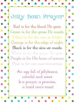 Jelly Bean Prayer poem - Easter freebie   This would be cute with a jar of jelly beans or a basket of filled eggs.